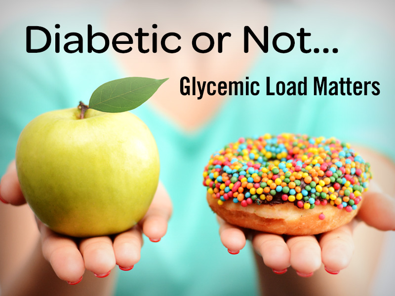 diabetic or not glycemic load matters apple or donut healthy choices