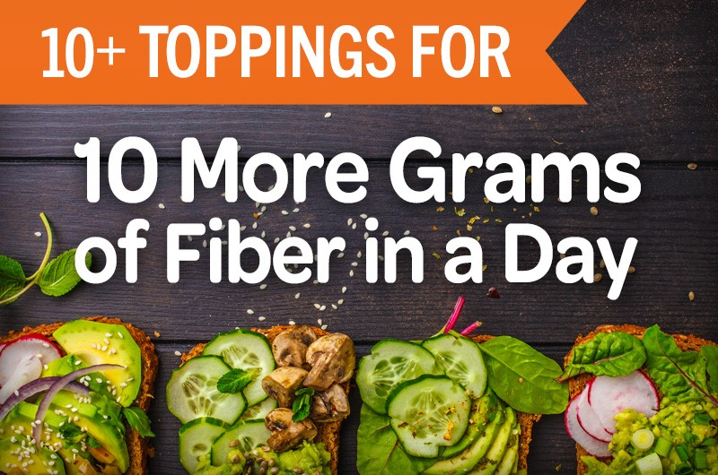 10 fiber-rich toppings for 10 more grams of fiber in a day